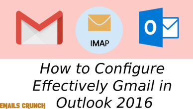 How to Configure effectively Gmail in Outlook 2016