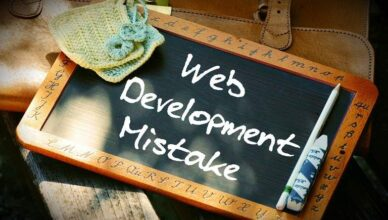 Common Web Development Mistakes You Need To Watch Out