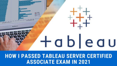How-I-Passed-Tableau-Server-Certified-Associate-Exam-in-2021