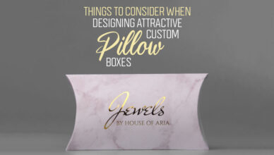 Things-to-Consider-When-Designing-Attractive-Custom-Pillow-Boxes