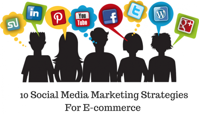 Social Media Marketing Strategies For Your Ecommerce Business