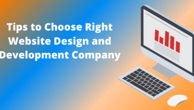 Tips to Choose Right Website Design and Development Company