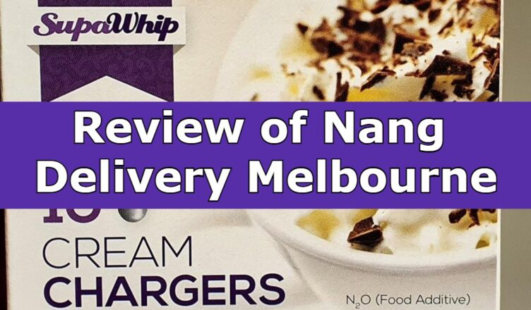 Review of Nang Delivery Melbourne